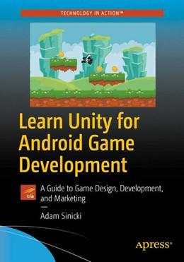Abbildung von Sinicki   Learn Unity for Android Game Development   1. Auflage   2017   beck-shop.de