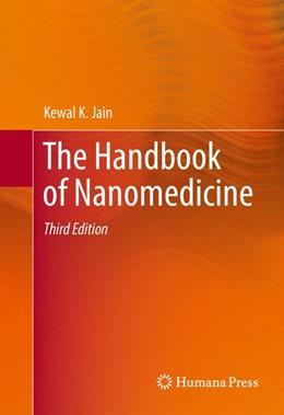 Abbildung von Jain | The Handbook of Nanomedicine | 3. Auflage | 2017 | beck-shop.de
