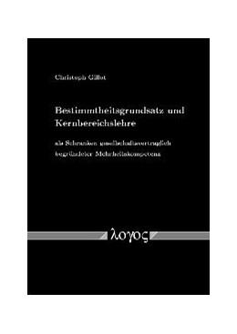 Abbildung von Gillot | Bestimmtheitsgrundsatz und Kernbereichslehre als Schranken gesellschaftsvertraglich begründeter Mehrheitskompetenz | 2004