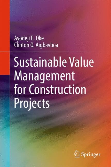 Sustainable Value Management for Construction Projects | Oke / Aigbavboa, 2017 | Buch (Cover)