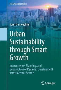 Abbildung von Dierwechter | Urban Sustainability through Smart Growth | 1. Auflage | 2017 | beck-shop.de