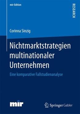 Abbildung von Sinzig   Nichtmarktstrategien multinationaler Unternehmen   1. Auflage   2017   beck-shop.de