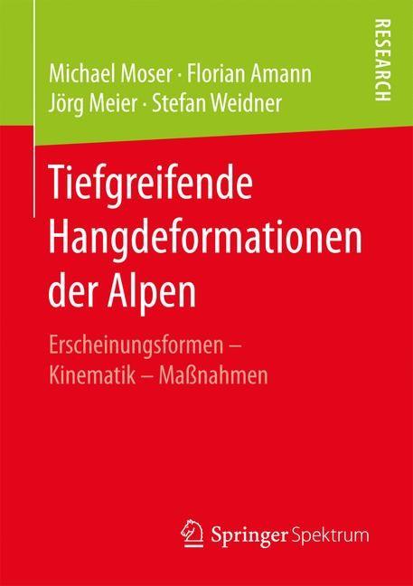 Tiefgreifende Hangdeformationen der Alpen | Moser / Amann / Meier, 2017 | Buch (Cover)