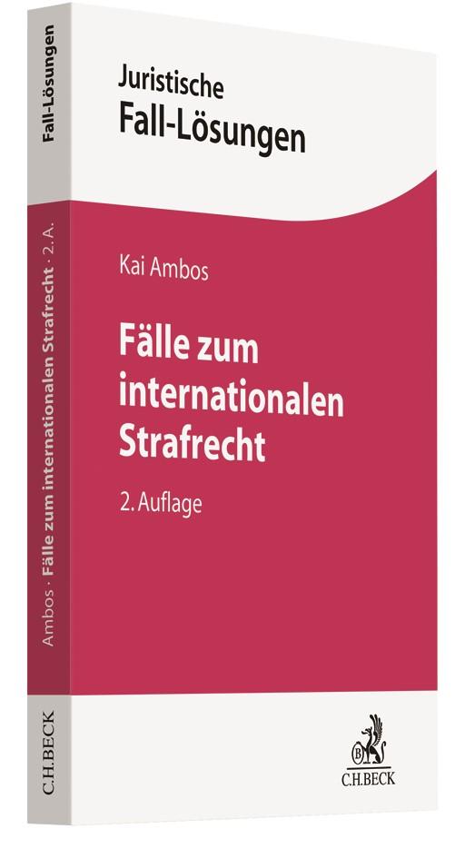 Fälle zum internationalen Strafrecht | Ambos | 2., völlig überarbeitete und erweiterte Auflage, 2019 | Buch (Cover)
