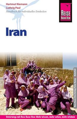 Abbildung von Paul / Niemann   Reise Know-How Reiseführer Iran   5. Auflage   2017   beck-shop.de