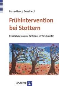 Frühintervention bei Stottern | Bosshardt | 1., Auflage, 2010 | Buch (Cover)