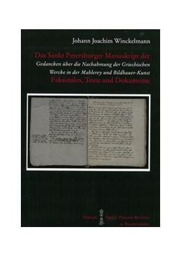Abbildung von Winckelmann   Das Sankt Petersburger Manuskript Gedancken über die Nachahmung der Griechischen Wercke in der Malerey und Bidlhauer-Kunst   2016   Faksimiles, Texte und Dokument...