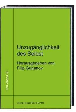 Abbildung von Gurjanov   Unzugänglichkeit des Selbst   1. Auflage   2017   beck-shop.de