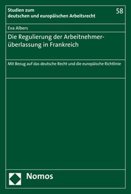 Abbildung von Albers | Die Regulierung der Arbeitnehmerüberlassung in Frankreich | 1. Auflage | 2017 | 58 | beck-shop.de