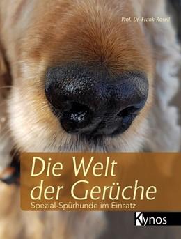 Abbildung von Rosell | Die Welt der Gerüche | 1. Auflage | 2017 | beck-shop.de