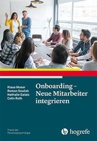 Onboarding - Neue Mitarbeiter integrieren | Moser / Soucek / Galais, 2018 | Buch (Cover)