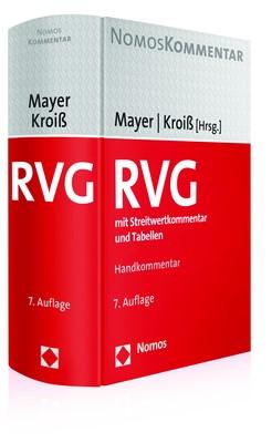 Rechtsanwaltsvergütungsgesetz: RVG   Mayer / Kroiß (Hrsg.)   7. Auflage, 2017   Buch (Cover)