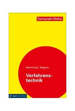 Abbildung von Hemming / Wagner   Verfahrenstechnik   12. Auflage   2017   beck-shop.de