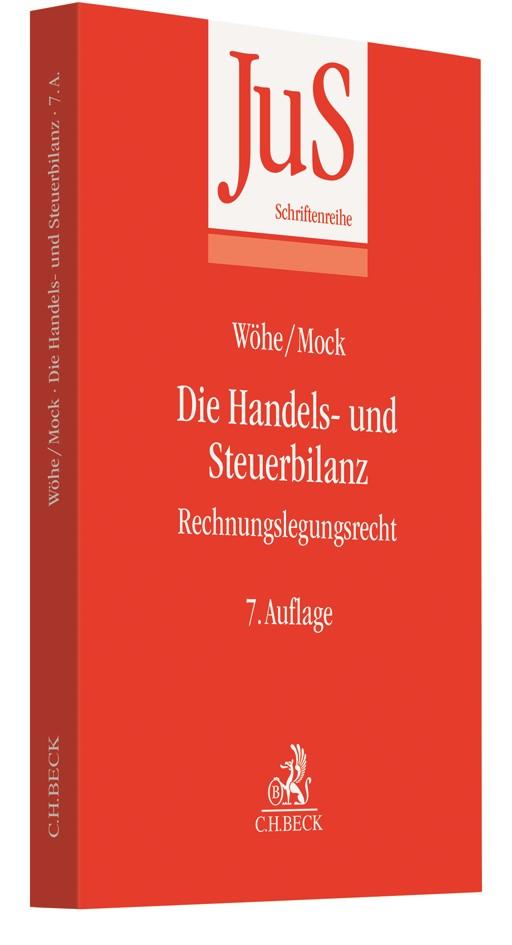 Abbildung von Wöhe / Mock | Die Handels- und Steuerbilanz | 7. Auflage | 2019