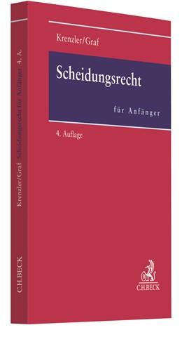 Abbildung von Krenzler / Graf | Scheidungsrecht für Anfänger | 4. Auflage | 2018 | beck-shop.de