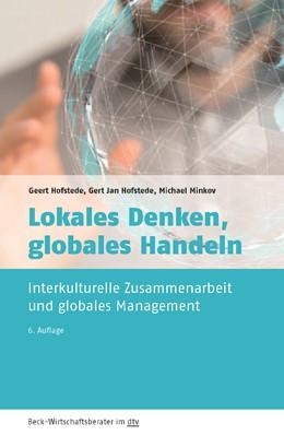 Abbildung von Hofstede / Hofstede / Minkov | Lokales Denken, globales Handeln | 6., vollständig überarbeitete und aktualisierte Auflage | 2017 | Interkulturelle Zusammenarbeit... | 50952
