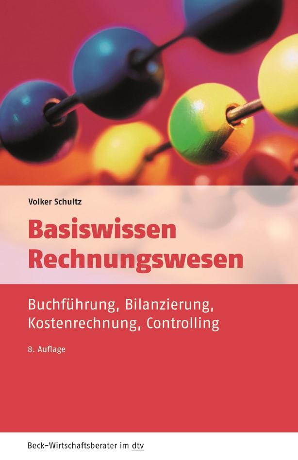 Basiswissen Rechnungswesen   Schultz   8., überarbeitete Auflage, 2017   Buch (Cover)