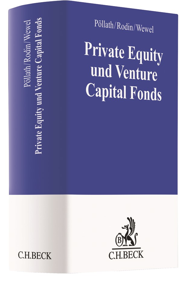 Private Equity und Venture Capital Fonds | Pöllath / Rodin / Wewel, 2018 | Buch (Cover)
