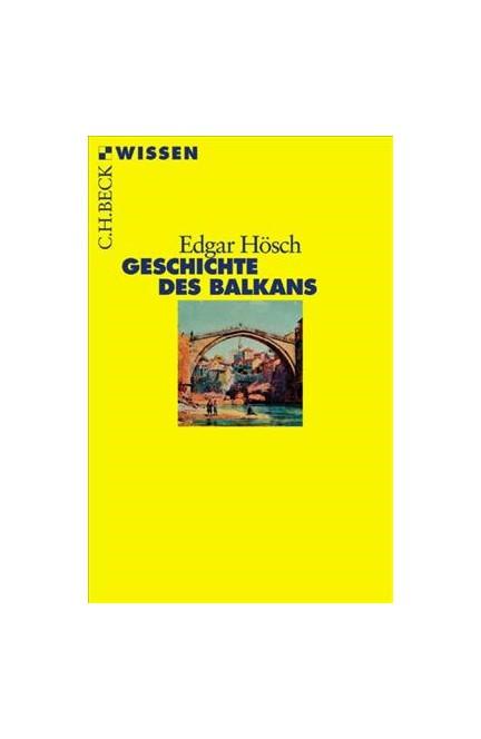 Cover: Edgar Hösch, Geschichte des Balkans
