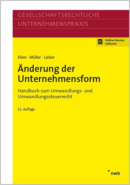 Änderung der Unternehmensform | Klein / Müller / Lieber | 11. Auflage, 2017 (Cover)
