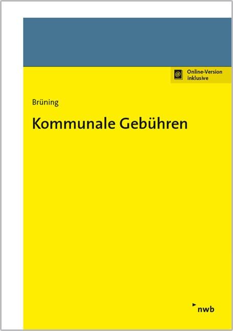 Abbildung von Brüning | Kommunale Gebühren | 2018