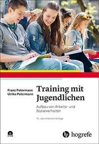 Training mit Jugendlichen | Petermann / Petermann | 10., vollständig überarbeitete Auflage 2017., 2017 | Buch (Cover)