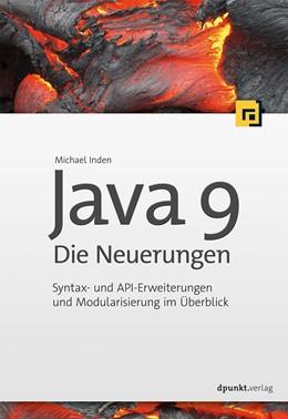 Abbildung von Inden   Java 9 - Die Neuerungen   1. Auflage   2017   beck-shop.de