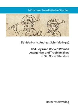 Abbildung von Hahn / Schmidt | Bad Boys and Wicked Women | 1. Auflage | 2017 | beck-shop.de