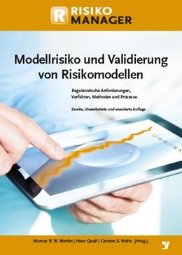 Abbildung von Martin / Quell / Wehn | Modellrisiko und Validierung von Risikomodellen | 2017 | Regulatorische Anforderungen, ...