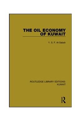 Abbildung von Al-Sabah | The Oil Economy of Kuwait | 1. Auflage | 2017 | 6 | beck-shop.de