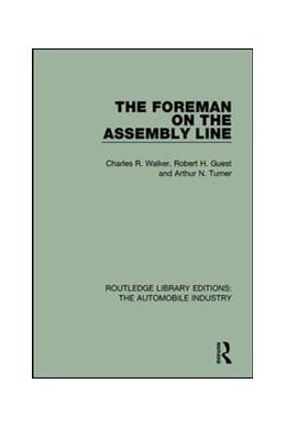 Abbildung von Walker / Guest | The Foreman on the Assembly Line | 1. Auflage | 2017 | beck-shop.de
