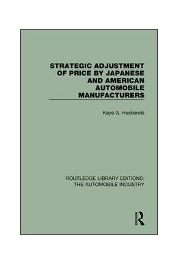 Abbildung von Husbands | Strategic Adjustment of Price by Japanese and American Automobile Manufacturers | 1. Auflage | 2017 | beck-shop.de