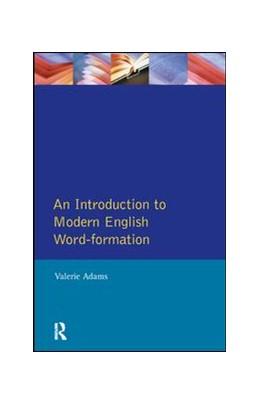 Abbildung von Adams | An Introduction to Modern English Word-Formation | 1. Auflage | 2017 | beck-shop.de