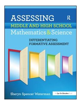 Abbildung von Spencer-Waterman   Assessing Middle and High School Mathematics & Science   1. Auflage   2017   beck-shop.de