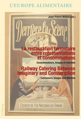 Abbildung von Williot | La restauration ferroviaire entre représentations et consommations / Railway Catering Between Imaginary and Consumption | 2017 | Consommateurs, images et march... | 10