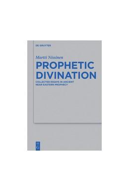 Abbildung von Nissinen | Prophetic Divination | 2019 | Essays in Ancient Near Eastern... | 494