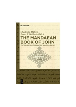 Abbildung von Häberl / McGrath | The Mandaean Book of John | 1. Auflage | 2019 | beck-shop.de