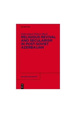 Abbildung von Wiktor-Mach | Religious Revival and Secularism in Post-Soviet Azerbaijan | 2017 | n.a. | 71