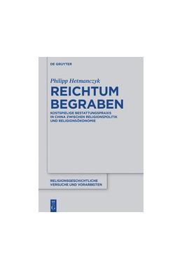 Abbildung von Hetmanczyk | Reichtum begraben | 2018 | Aushandlungsprozesse