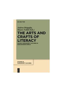 Abbildung von Nobili / Brigaglia | The Arts and Crafts of Literacy | 1. Auflage | 2017 | beck-shop.de