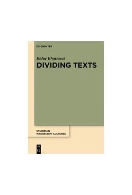 Abbildung von Bhattarai | Dividing Texts | 1. Auflage | 2019 | beck-shop.de