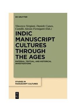Abbildung von Vergiani / Cuneo   Indic Manuscript Cultures through the Ages   1. Auflage   2017   beck-shop.de