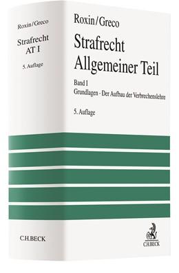 Abbildung von Roxin / Greco | Strafrecht Allgemeiner Teil Band I: Grundlagen. Der Aufbau der Verbrechenslehre | 5. Auflage | 2020 | beck-shop.de