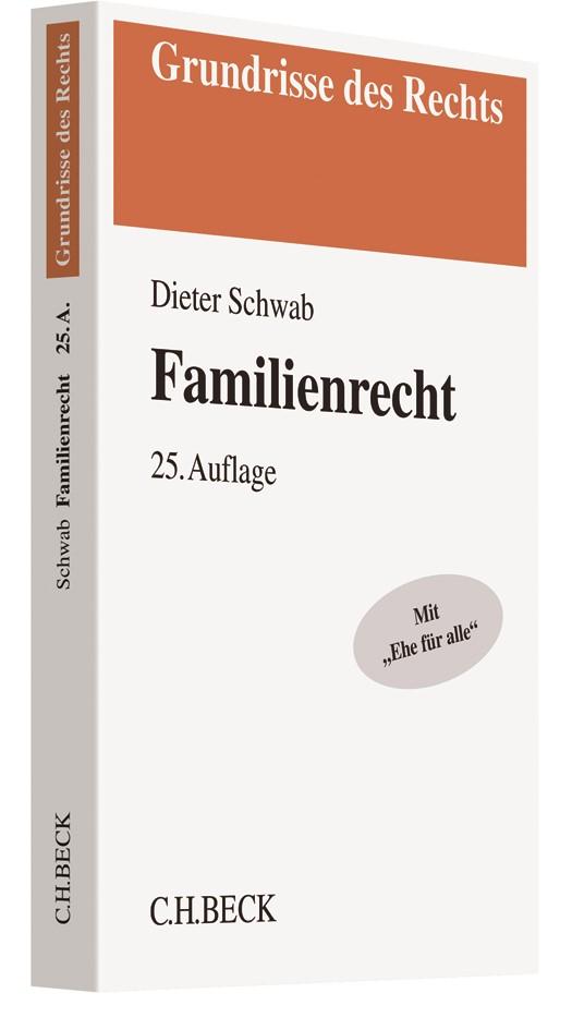 Familienrecht   Schwab   25., neu bearbeitete Auflage, 2017   Buch (Cover)