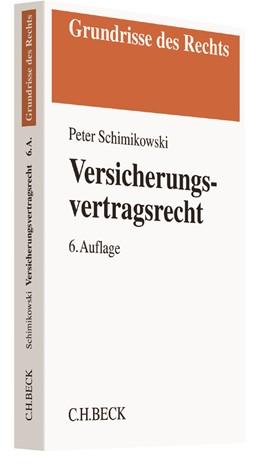 Abbildung von Schimikowski | Versicherungsvertragsrecht | 6., überarbeitete Auflage | 2017