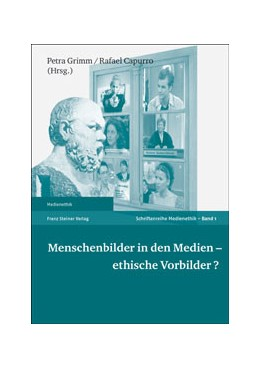 Abbildung von Grimm / Capurro   Menschenbilder in den Medien – ethische Vorbilder?   1. Auflage   2002   1   beck-shop.de