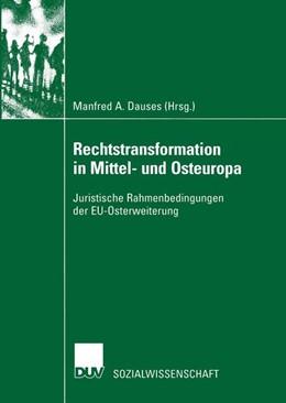 Abbildung von Dauses   Rechtstransformation in Mittel- und Osteuropa   2002   Juristische Rahmenbedingungen ...