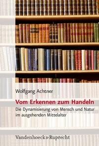 Vom Erkennen zum Handeln | Achtner | 1. Auflage, 2008 | Buch (Cover)