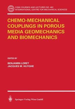 Abbildung von Loret / Huyghe | Chemo-Mechanical Couplings in Porous Media Geomechanics and Biomechanics | 2004 | 462