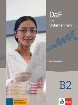 Abbildung von DaF im Unternehmen B2. Lehrerhandbuch | 1. Auflage | 2017 | beck-shop.de